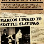 SUMMARY EXECUTION: The Seattle Assassinations of Silme Domingo and Gene Viernes