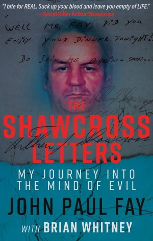 THE SHAWCROSS LETTERS: My Journey Into The Mind Of Evil True Crime Books Available