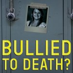 BULLIED TO DEATH: A Story Of Bullying, Social Media, And The Suicide Of Sherokee Harriman