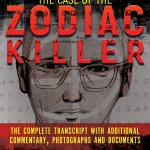 WildBlue Press Teams Up With Criminology Podcast To Bring Readers THE CASE OF THE ZODIAC KILLER