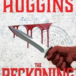 THE RECKONING by International Bestselling Author James Byron Huggins