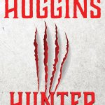 HUNTER by International Bestselling Author James Byron Huggins