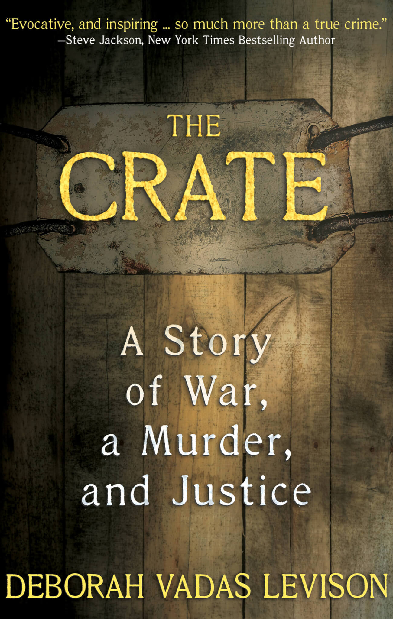 THE CRATE A Story Of War Murder And Justice O WildBlue Press