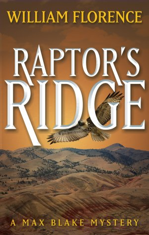 RAPTOR'S RIDGE: A Max Blake Mystery Myatery Books Available