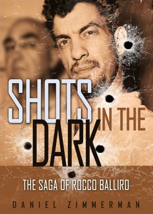 SHOTS IN THE DARK: The Saga Of Rocco Balliro Audio Books Available