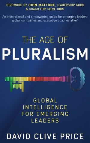 THE AGE OF PLURALISM: Global Intelligence For Emerging Leaders Audio Books Available