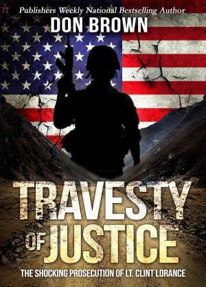 TRAVESTY OF JUSTICE: The Shocking Prosecution of Lt. Clint  True Crime Books Available