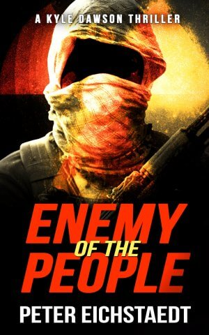 ENEMY OF THE PEOPLE: A Kyle Dawson Thriller Thriller Books Available