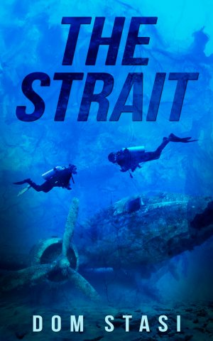 THE STRAIT:  Thriller Books Available