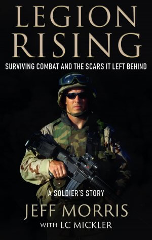 Legion Rising: Surviving Combat And The Scars It Left Behind eBooks Available