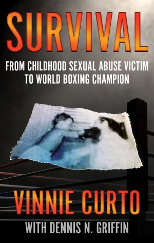 Survival: From Childhood Sexual Abuse Victim To World Boxing Champion True Crime Books Available