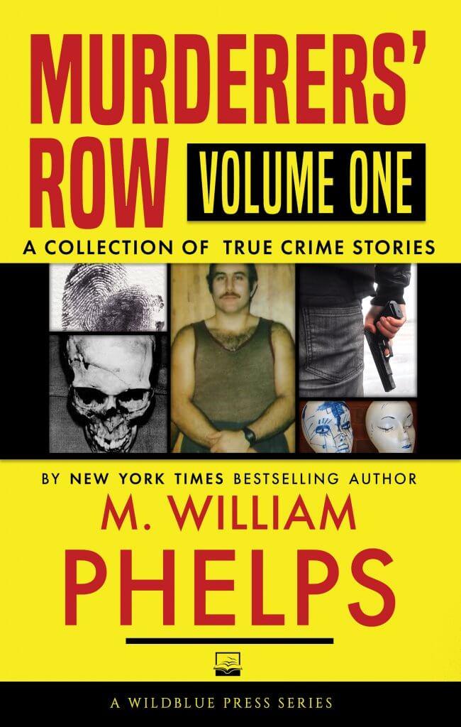 Murderers' Row True Crime Volume 1