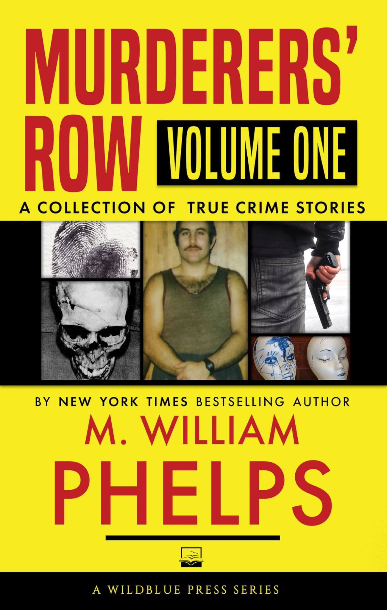Murderers' Row True Crime Volume 1