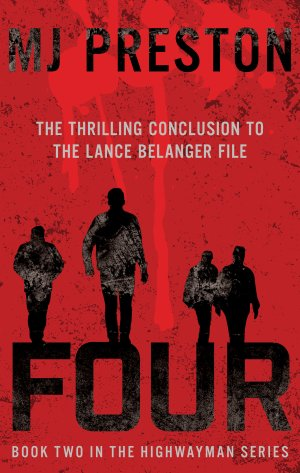 FOUR: The Highwayman Series Book Two Thriller Books Available