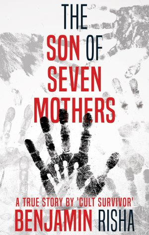 The Son Of Seven Mothers:  True Crime Books Available