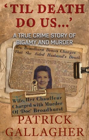 'Til Death Do Us ...': A True Crime Story of Bigamy and Murder Audio Books Available