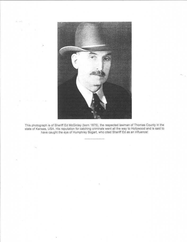 Photo of Sheriff Ed McGinley: http://www.mcginleyclan.org/photographs.htm