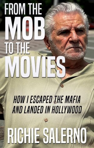 From The Mob To The Movies: How I Escaped The Mafia And Landed In Hollywood True Crime Books Available
