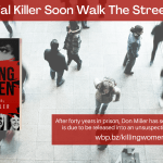 Aerial view of a small crowd, book cover pictured, text reads Will a serial killer walk soon walk the streets again?, To purchase visit: wbp.bz/killingwomen