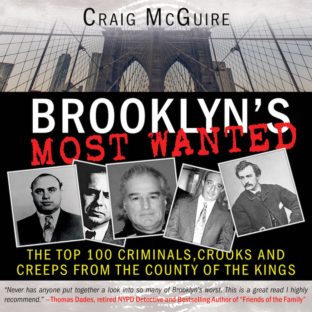 Brooklyn's Most Wanted by Craig McGuire
