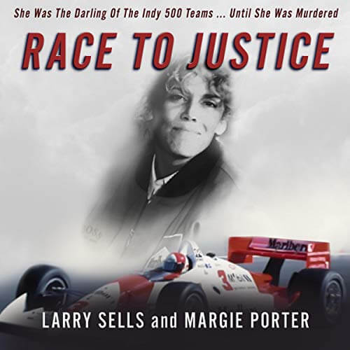 RACE TO JUSTICE by Larry Sells and Margie Porter