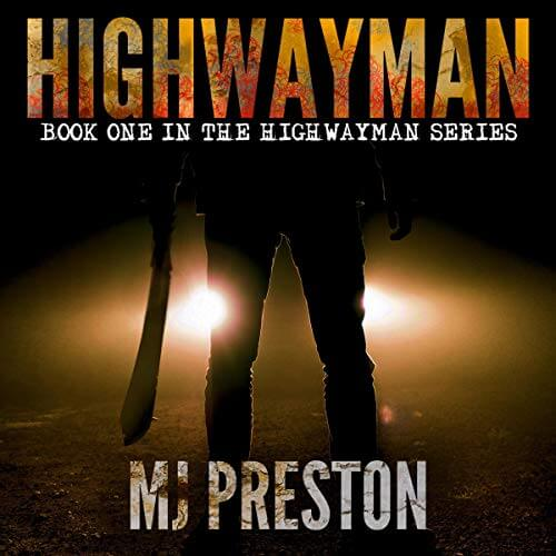 HIGHWAYMAN (The Highwayman Series Book 1) by MJ Preston