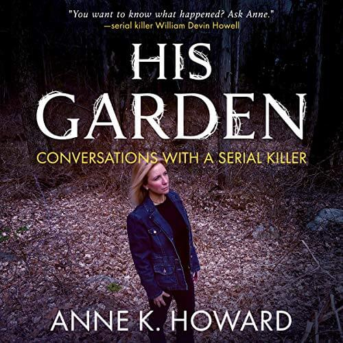 His Garden by Anne K Howard
