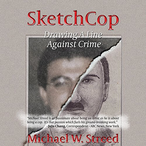SketchCop: Drawing A Line Against Crime by Michael W Streed