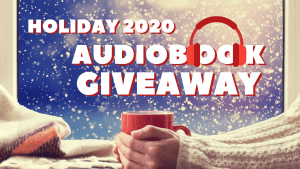 Holiday 2020 Audiobook Giveaway, get free audiobooks