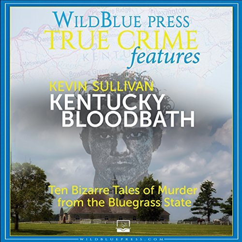 Kentucky Bloodbath by Kevin Sullivan