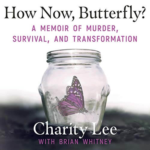 How Now, Butterfly? Charity Lee Audiobook Cover