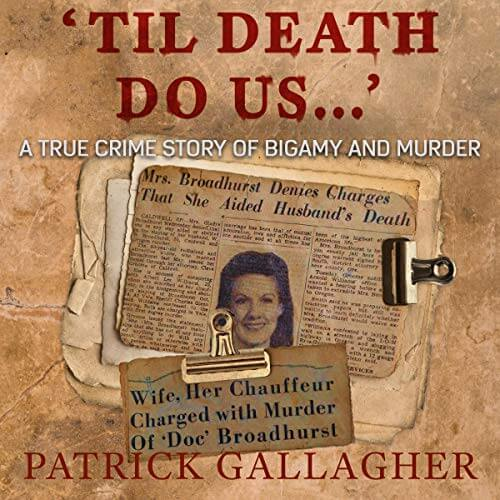 Til Death Do Us... Patrick Gallagher Audiobook Cover