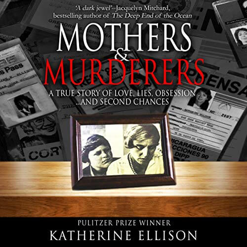 Mothers and Murderers Katherine Ellison Audiobook Cover