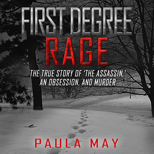 First Degree Rage Paula May Audiobook Cover