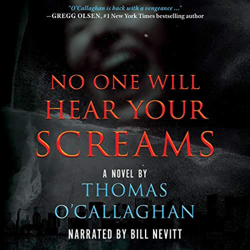 No One WIll Hear Your Screams Thomas O'Callaghan Audiobook Cover