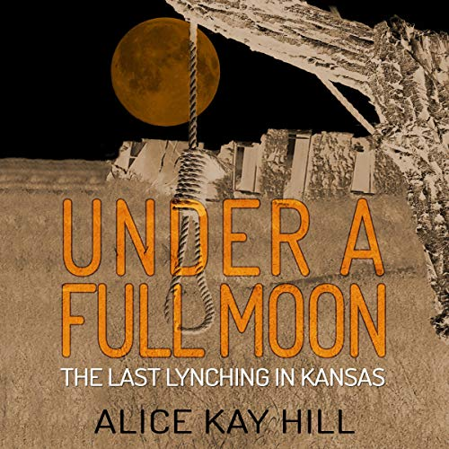 Under a Full Moon Alice Kay Hill Audiobook Cover