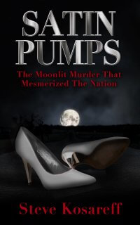 Satin Pumps: The Moonlit Murder That Mesmerized The Nation True Crime Books Available