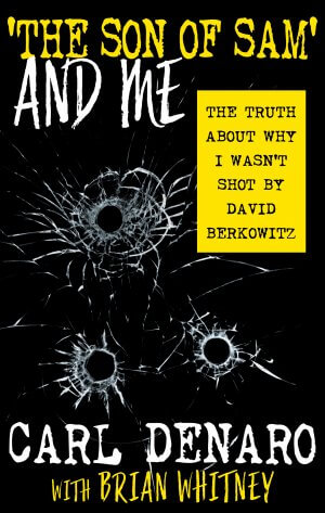 'The Son Of Sam' And Me: The Truth About Why I Wasn't Shot By David Berkowitz True Crime Books Available