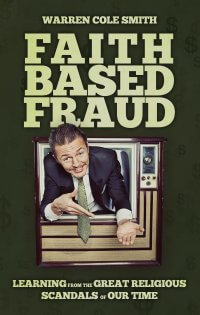 Faith Based Fraud:  True Crime Books Available